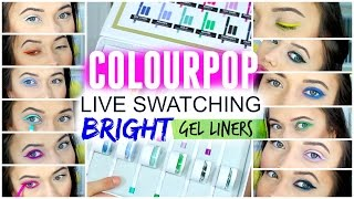 COLOURPOP GEL LINER LIVE SWATCHES: BRIGHT LINERS