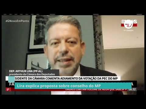 Lira explica proposta sobre Conselho do MP – 15/10/21