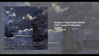 Sonata in F major 'Golden Sonata', Z.810