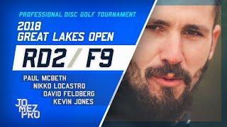 2018 Great Lakes Open | R2, F9, Lead Card | McBeth, Locastro, Jones, Feldberg