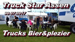 TruckStar Assen Trucks Bier&Plezier 30 07 2017