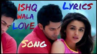 Ishq wala love (LYRICS ) song   L-Series - YouTube