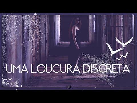 UMA LOUCURA DISCRETA | A Quimera