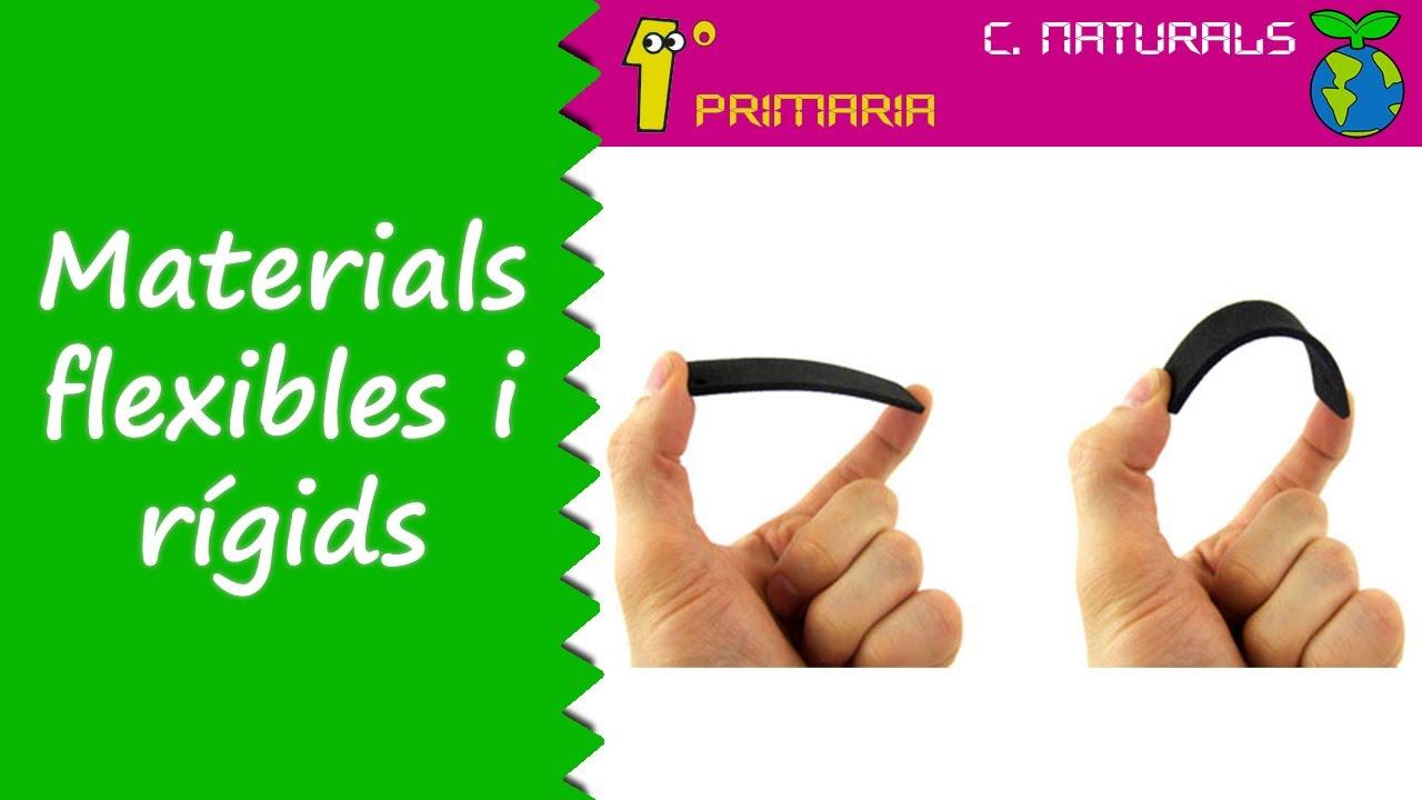 Ciències de la Naturalesa. 1r Primaria. Tema 6: Materials flexíbles i rígids