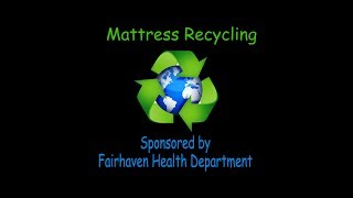 Health Dept: Mattress Recycling