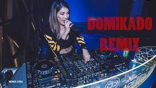 DJ DOMIKADO Paling Enak Di Dengar.