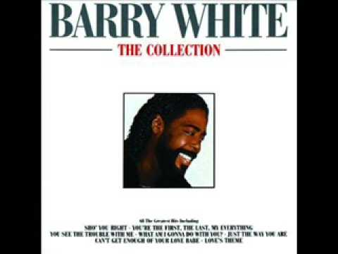 Barry White - You See The Trouble With Me