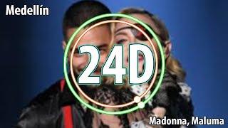 Madonna, Maluma - Medellín (24D AUDIO)🎧