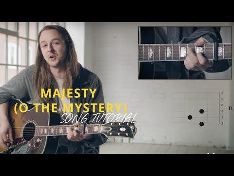Majesty (O the Mystery) - Youtube Tutorial Video