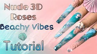 GLITTERBELS | LONG ACRYLIC NAILS | 3D ROSES | SUMMER BEACH NAILS TUTORIAL