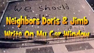 Jerk Neighbors Doris and Jimb Write On My Car Window Prank Call