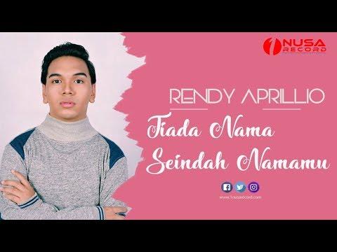 , title : 'Rendy Aprillio - Tiada Nama Seindah Namamu (Official Music Video)'