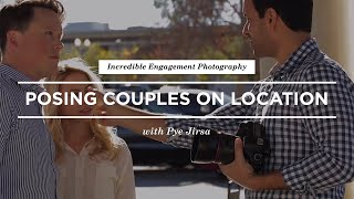 3 Easy Posing Ideas For Engagement Photos With Pye Jirsa | CreativeLive