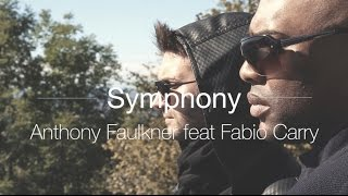 Anthony Faulkner feat Fabio Carry - Symphony