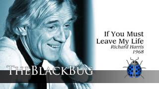 If You Must Leave My Life - Richard Harris - 1968