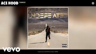 Ace Hood - Tango (Audio)