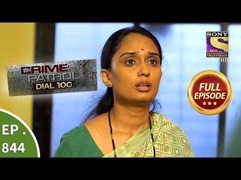 Crime Patrol Dial 100 - Ep 844 (Part 2) - Full Episode - 17th August, 2018