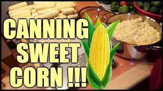 How To Can Sweet Corn | Pressure Canning