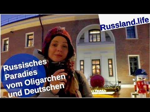 Russisches Paradies vom Oligarch & Deutschen [Video]