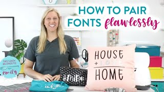 Must See Video - How To Pair Fonts Flawlessly
