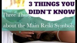 Three Things You Didn't Know about Reiki Symbols