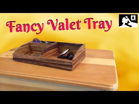 How To Make A Valet Tray - Fancy & Easy