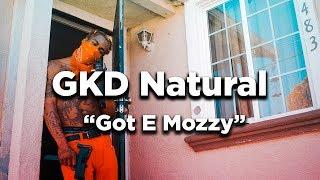 GKD Natural - Got E Mozzy (E Mozzy DISS)(Official Video) [prod. By juneonnabeat]