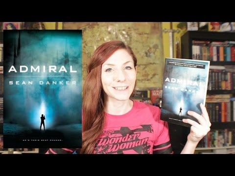 Admiral by Sean Danker | Sci-fi Book Review
