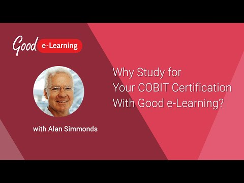 Why Study for Your COBIT Certification With Good e-Learning ...