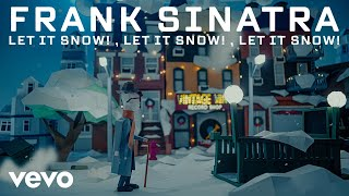 Frank Sinatra - Let It Snow! Let It Snow! Let It Snow!