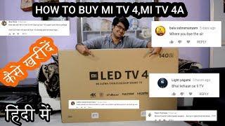 Xiaomi Mi TV 4, 55 inch 4K HDR TV|HOW TO BUY Mi  4 ,MI TV 4a| PHONEPE TRICK | TECH INFO # 38