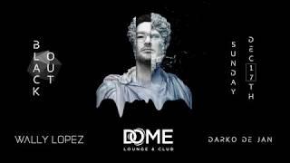 The Dome Dubai  Blackout Wally Lopez
