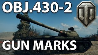 ^^| Obj. 430-2 Gun Marks! (World of Tanks Gameplay.)