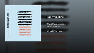 The Chainsmokers, Bebe Rexha - Call You Mine (Official Audio)