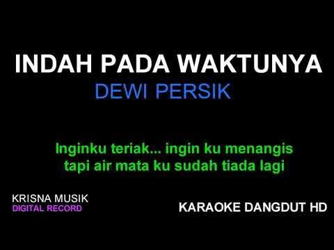 , title : 'INDAH PADA WAKTUNYA KARAOKE DANGDUT KOPLO HD'