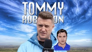 Beginners guide to a rounded view of Tommy Robinson