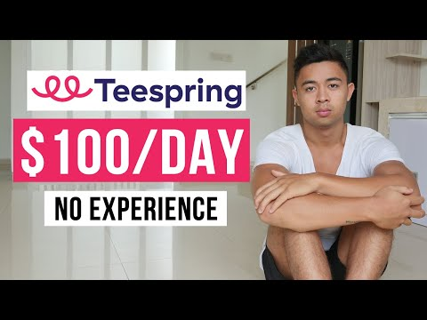 How To Make Money With Teespring In 2021 (Step by Step)