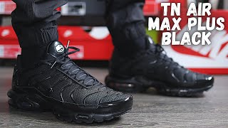 THE BEST ALL BLACK AIR MAX? Nike Air Max Plus Black On Foot Review
