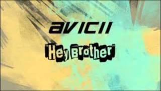 AVICII-Hey Brother(AaronMcCanny Remix)
