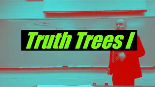 Intro to Formal Logic 31: Truth Trees I