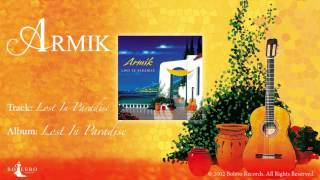 ARMIK - OFFICAL - Lost In Paradise