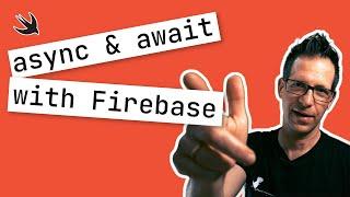 Using async/await with Firebase