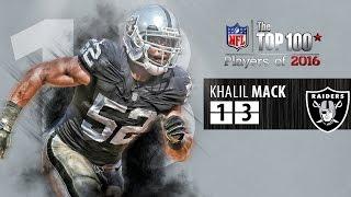 #13: Khalil Mack (DE, Raiders) | Top 100 NFL Players of 2016