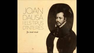 Joan Dausà - Parlant De Tu I De Mi