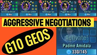 SWGOH G10 Geos BEAT Padme Event Aggressive Negotiations.  Walkthrough/Advice.  Let's Play!