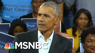 Barack Obama Stumps For Stacey Abrams In Georgia | The Last Word | MSNBC
