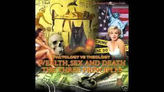 Dr. Malachi York- Wealth, Sex, Death (The 3 Principles)