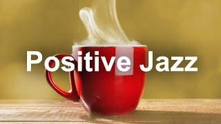 Positive Jazz Cafe - Sunny Summer Time Bossa Nova Music To Chill Out
