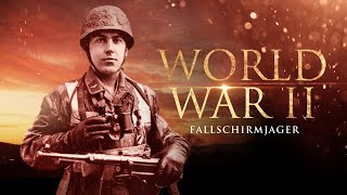 The Second World War: The Fallschirmjäger