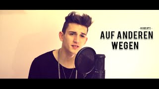 'AUF ANDEREN WEGEN' - Andreas Bourani (Cover by KiiBeats) [High Quality Mp3]